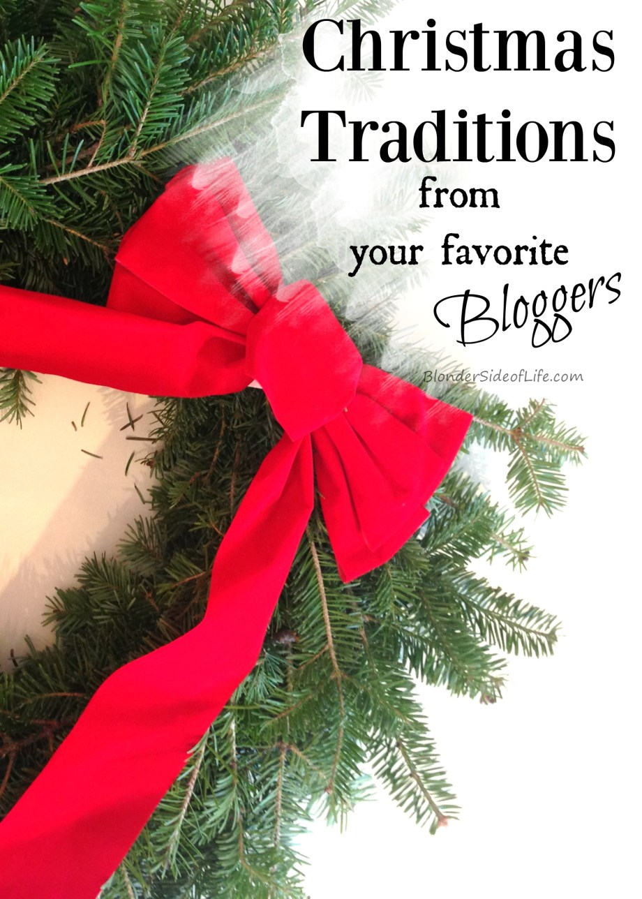 christmas traditions from favorite bloggers